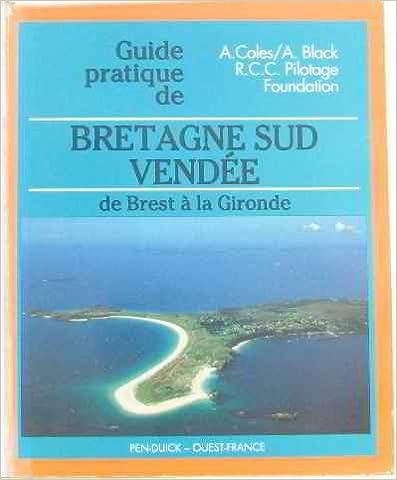 Livre gratuits en ligne Le guide pratique de la Bretagne du Sud. La Vendée pdf