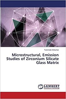 Microstructural, Emission Studies of Zirconium Silicate Glass Matrix