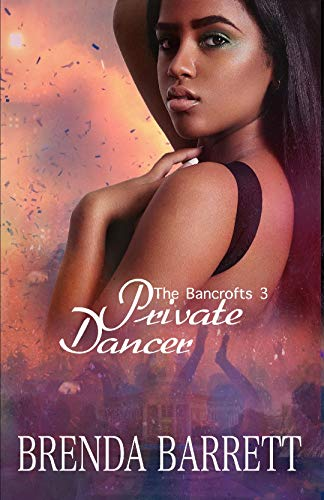 Private Dancer (The Bancrofts Book 3)