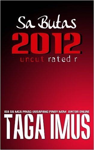 Sa Butas 2012: (Tagalog Gay Story) (Sa Butas Series) (Volume