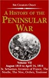A History of the Peninsular War, Charles Oman, 1853672270