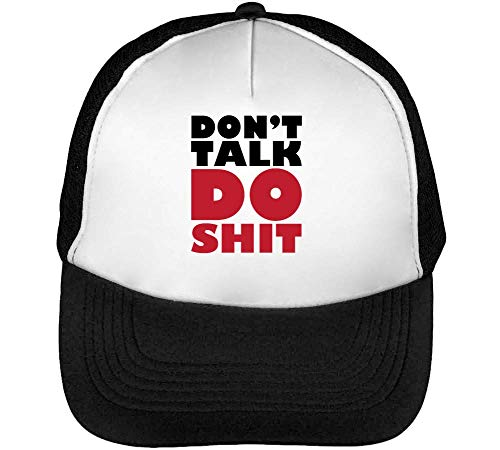 Don'T Talk Do S*It Gorras Hombre Snapback Beisbol Negro Blanco