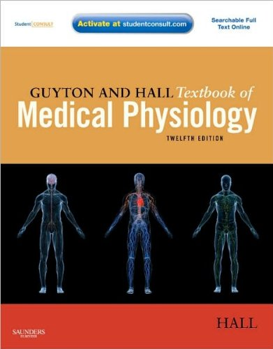 John E. Hall PhD'sGuyton Hall Textbook of Medical Physiology: with STUDENT CONSULT Online Access (Guyton Physiology) [Hardcover](2010)
