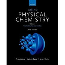 Atkins' Physical Chemistry: Volume 1