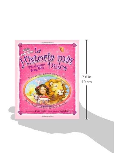 La historia más dulce, bilingüe: Tiernas palabras y pensamientos para niñas / Sweet Thoughts and Sweet Words for Little Girls (Spanish Edition): Diane ...