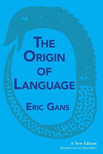 The Origin of Language: A New Edition (Evolution Of Language)