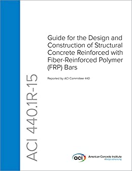 Amazon.com: ACI 440.1R-15: Guide for the Design and