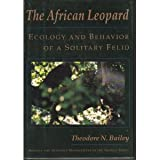 The African Leopard, Theodore N. Bailey, 0231078722