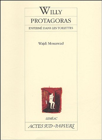 Willy Protagoras (French Edition)
