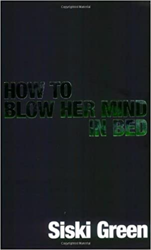 How to blow his mind in bed book