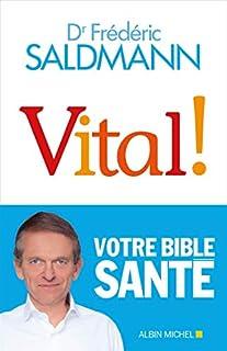 Vital !, Saldmann, Frédéric