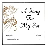 A Song For My Son On His Wedding Day