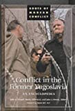 Conflict in the Former Yugoslavia, Marko Milivojeic, 0874369355