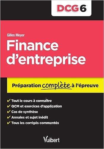 Livres DCG 6. Finance d'entreprise - Préparation complète à l'épreuve pdf