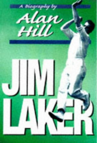 Jim Laker: A Biography pdf epub