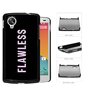 Flawless Pink Bold Script Hard Plastic Snap On Cell Phone Case LG Nexus 5