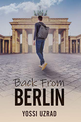 Back From Berlin by Yossi Uzrad ebook deal