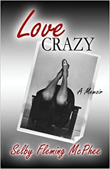 Book Love Crazy by Selby Fleming McPhee (2013-03-19)