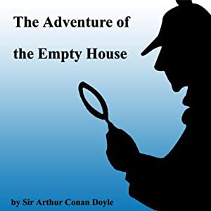 The Adventure of the Empty House Audiobook