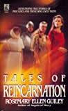 Tales of Reincarnation, Rosemary Ellen Guiley, 0671662570