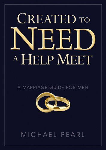Created to Need a Help Meet: A Marriage Guide For - Mall Outlet In Pearl