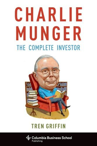 The 7 best charlie munger the complete investor 2019