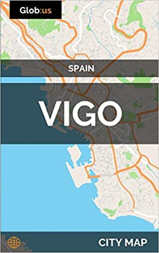 Vigo Spain City Map Jason Patrick Bates 9781973120254 Amazon