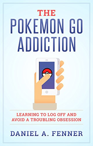 The Pokemon Go Addiction: Learning to Log Off And Avoid A Troubling Obsession