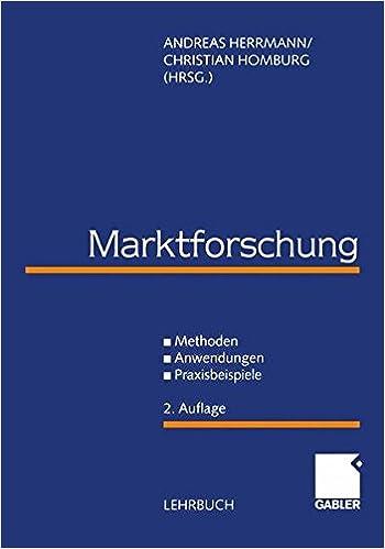 Marktforschung  Methoden - Anwendungen - Praxisbeispiele - Andreas  Herrmann, Christian Homburg - Amazon.de  Bücher 6ea8a1bb55