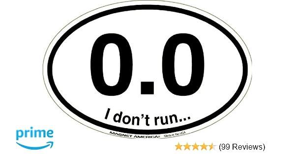 vinyl decal sticker bumper funny fake runner lazy I Don/'t Run 0.0 Marathon