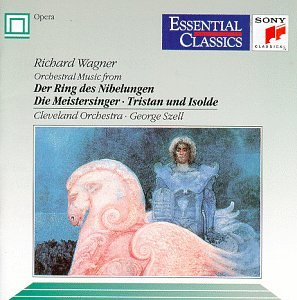 Wagner: Orchestral Music from Der Ring des Nibelungen, Die Meistersinger, Tristan und Isolde (Essential Classics) by Sony Classical