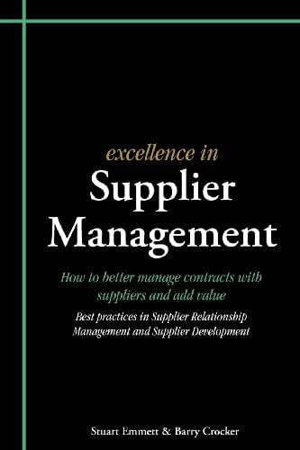 Excellence in Supplier Management: How to better manage contracts with suppliers and add value