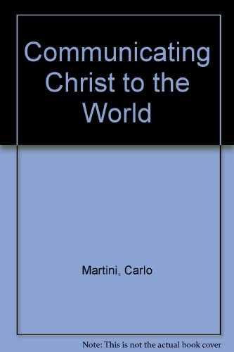 Communicating Christ to the World: The Pastoral Letters :