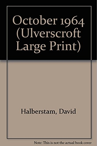 October 1964 (Ulverscroft Large Print Series)
