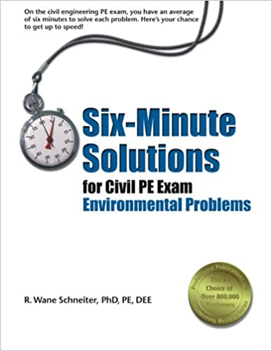 Six-Minute Solutions for Civil PE Exam Environmental