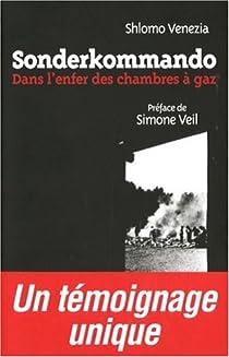 Sonderkommando : Dans l'enfer des chambres à gaz par Venezia