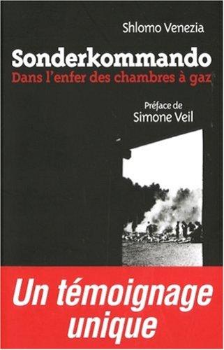 Sonderkommando: Dans l'enfer des chambres à gaz