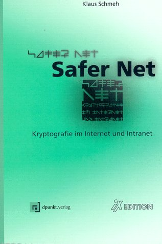 Safer Net. Kryptografie im Internet und Intranet