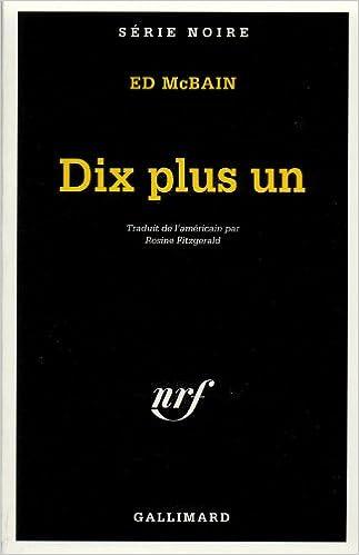 En ligne téléchargement Dix plus un pdf, epub