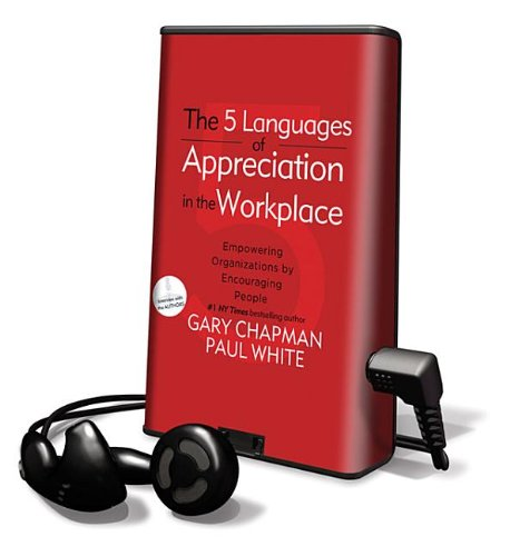 The 5 Languages of Appreciation in the Workplace (Playaway Adult Nonfiction) by Oasis Audio