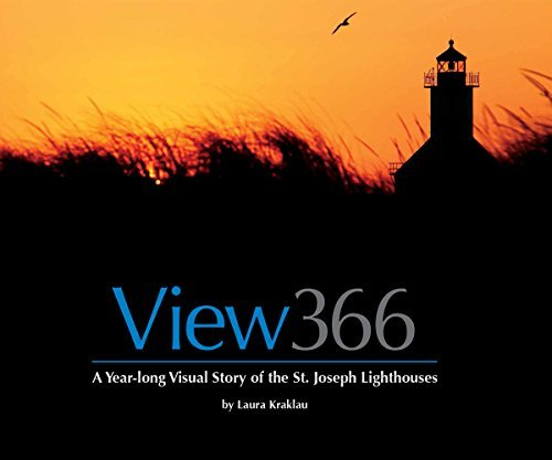 (View 366: A Year-long Visual Story of the St. Joseph Lighthouses)