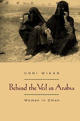Behind the Veil in Arabia: Woman in Oman