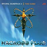 Macross Plus: Original Soundtrack II (1994 Japanese Anime Mini-Series)