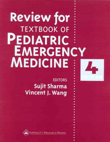 Review for Textbook of Pediatric Emergency Medicine, Fourth Edition