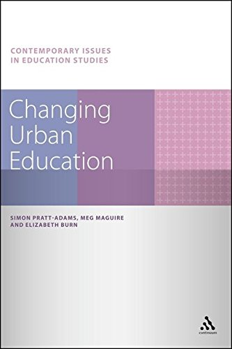 Changing Urban Education (Contemporary Issues in Education Studies)