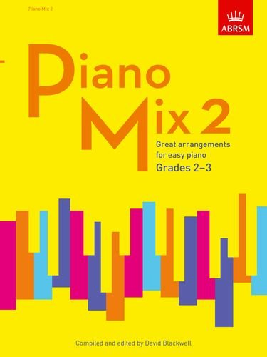 Piano Mix - Piano Mix 2: Great arrangements for easy piano