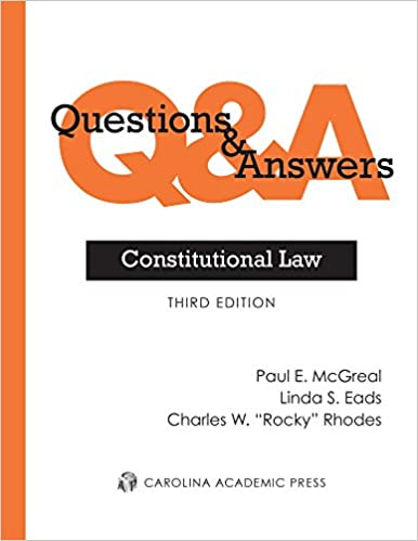 Amazon questions answers constitutional law 9780769860596 amazon questions answers constitutional law 9780769860596 paul e mcgreal linda s eads charles w rhodes books fandeluxe Gallery