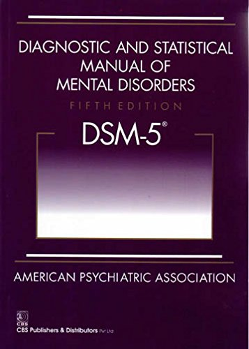 Diagnostic And Statistical Manual Of Mental Disorders 5th