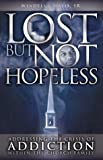 Lost but Not Hopeless, Wendell J. Davis, 0972889981