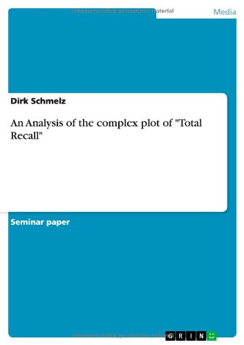 """Read Online An Analysis of the complex plot of """"Total Recall"""" PDF"""